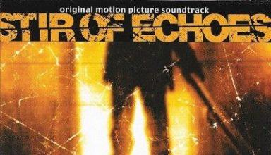 دانلود موسیقی متن فیلم Stir of Echoes