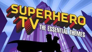 دانلود موسیقی متن فیلم Superhero TV: The Essential Themes