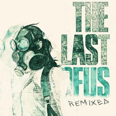 دانلود موسیقی متن بازی The Last of Us Remixed