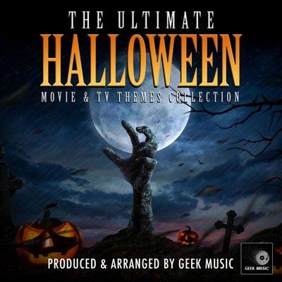 دانلود موسیقی متن فیلم The Ultimate Halloween Movie And TV Themes Collection
