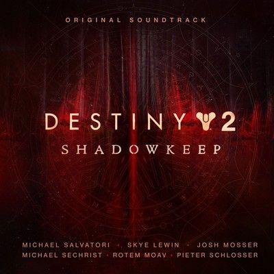 دانلود موسیقی متن بازی Destiny 2: Shadowkeep