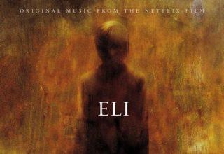 دانلود موسیقی متن فیلم Eli