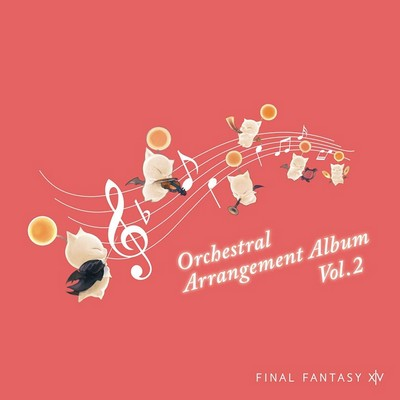 دانلود موسیقی متن بازی FINAL FANTASY XIV Orchestral Arrangement Album Vol. 2