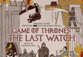 دانلود موسیقی متن سریال Game of Thrones: The Last Watch
