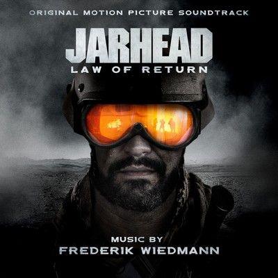 دانلود موسیقی متن فیلم Jarhead: Law of Return