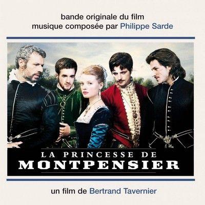 دانلود موسیقی متن فیلم The Princess of Montpensier