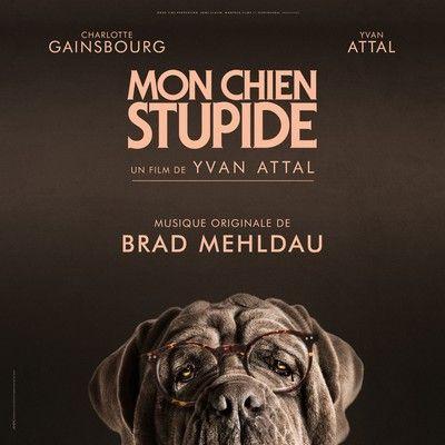 دانلود موسیقی متن فیلم Mon chien stupide