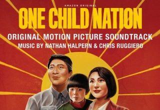 دانلود موسیقی متن فیلم One Child Nation