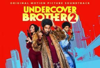 دانلود موسیقی متن فیلم Undercover Brother 2
