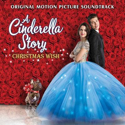 دانلود موسیقی متن فیلم A Cinderella Story: Christmas Wish