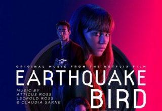 دانلود موسیقی متن فیلم Earthquake Bird