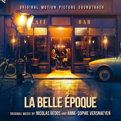 دانلود موسیقی متن فیلم La Belle Époque