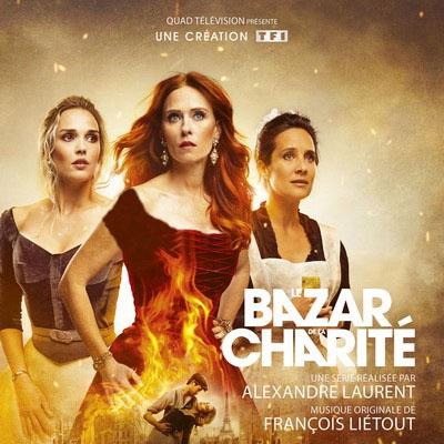 دانلود موسیقی متن سریال Le Bazar de la Charité