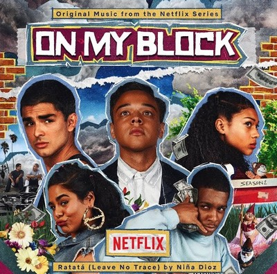 دانلود موسیقی متن سریال On My Block: Seasons 1 & 2
