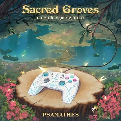 دانلود موسیقی متن بازی Sacred Groves: A Celtic VGM Tribute