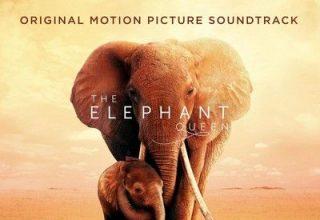 دانلود موسیقی متن فیلم The Elephant Queen