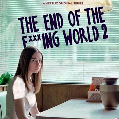 دانلود موسیقی متن غیر رسمی سریال The End of the F***ing World 2