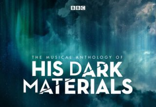 The Musical Anthology of His Dark Materials