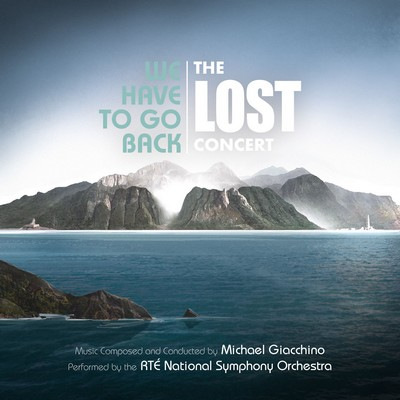 دانلود موسیقی متن فیلم We Have to Go Back: The LOST Concert