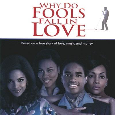 دانلود موسیقی متن فیلم Why Do Fools Fall in Love