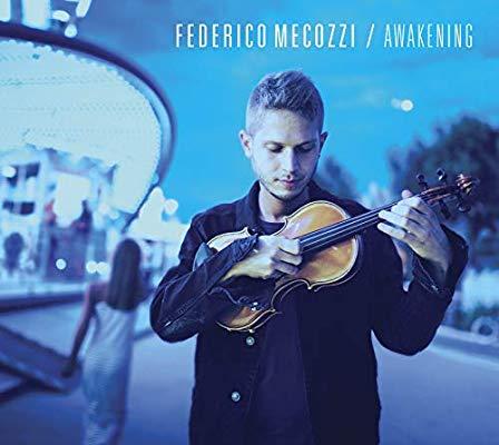 دانلود آلبوم موسیقی Awakening توسط Federico Mecozzi