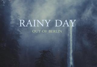 دانلود آلبوم موسیقی Rainy Day توسط Out of Berlin
