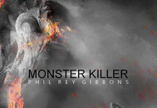 دانلود قطعه موسیقی Monster Killer توسط Phil Rey