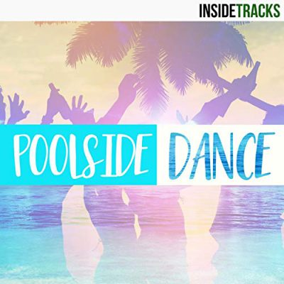 دانلود آلبوم موسیقی Poolside Dance: Chilled Tropical House & Electronica توسط Liquid Cinema
