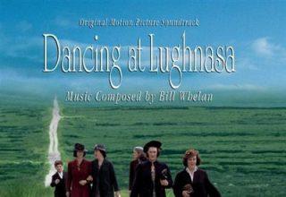 دانلود موسیقی متن فیلم Dancing at Lughnasa