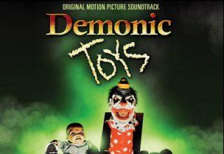 دانلود موسیقی متن فیلم Demonic Toys