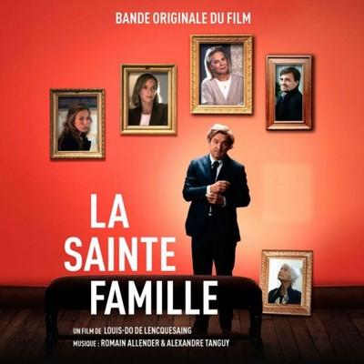 دانلود موسیقی متن فیلم La Sainte Famille