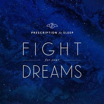 دانلود موسیقی متن بازی Prescription for Sleep: Fight for Your Dreams