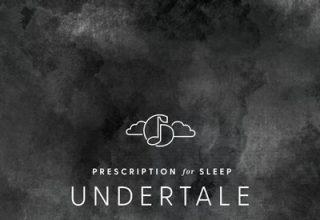دانلود موسیقی متن بازی Prescription for Sleep: Undertale