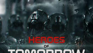 دانلود قطعه موسیقی Heroes of Tomorrow توسط Phil Rey