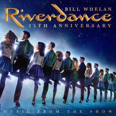 دانلود موسیقی متن فیلم Riverdance 25th Anniversary: Music From The Show