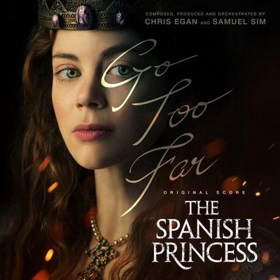 دانلود موسیقی متن سریال The Spanish Princess: Season 1