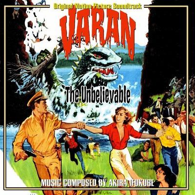 دانلود موسیقی متن فیلم Varan the Unbelievable