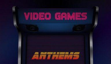 دانلود موسیقی متن بازی Video Games Anthems