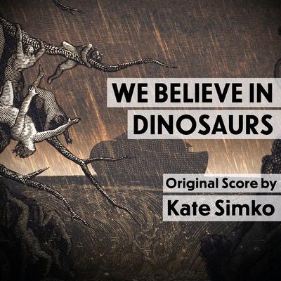 دانلود موسیقی متن فیلم We Believe In Dinosaurs