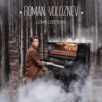دانلود آلبوم موسیقی Love Letters توسط Roman Voloznev