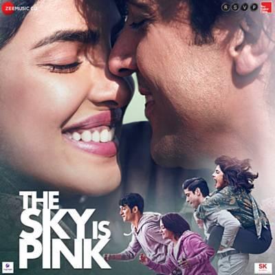 دانلود موسیقی متن فیلم The Sky Is Pink – توسط Pritam