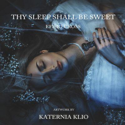 دانلود قطعه موسیقی Thy Sleep Shall Be Sweet توسط Efisio Cross