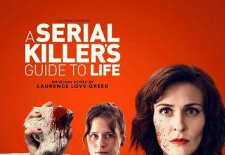 دانلود موسیقی متن فیلم A Serial Killer's Guide to Life