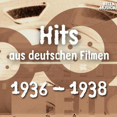 دانلود موسیقی متن فیلم Hits aus deutschen Filmen 1936 - 1938