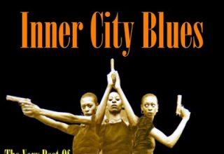 دانلود موسیقی متن فیلم Inner City Blues: The Best of Blaxploitation