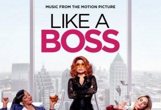 دانلود موسیقی متن فیلم Like a Boss