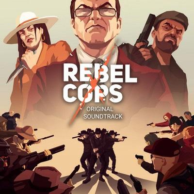 دانلود موسیقی متن بازی Rebel Cops