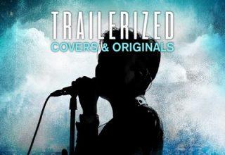 دانلود موسیقی متن فیلم Trailerized: Covers and Originals