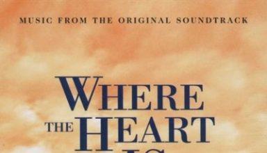 دانلود موسیقی متن فیلم Where the Heart Is