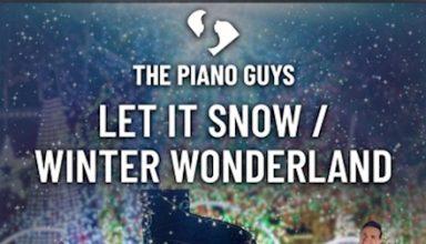 دانلود قطعه موسیقی Let It Snow / Winter Wonderland توسط The Piano Guys